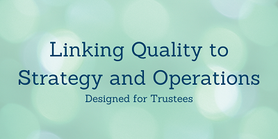 Linking Quality to Strategy and Operations